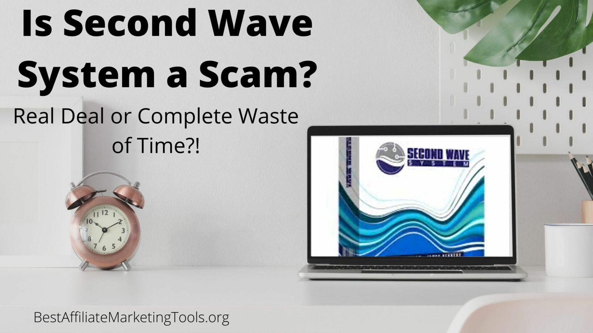 Is Second Wave System a Scam