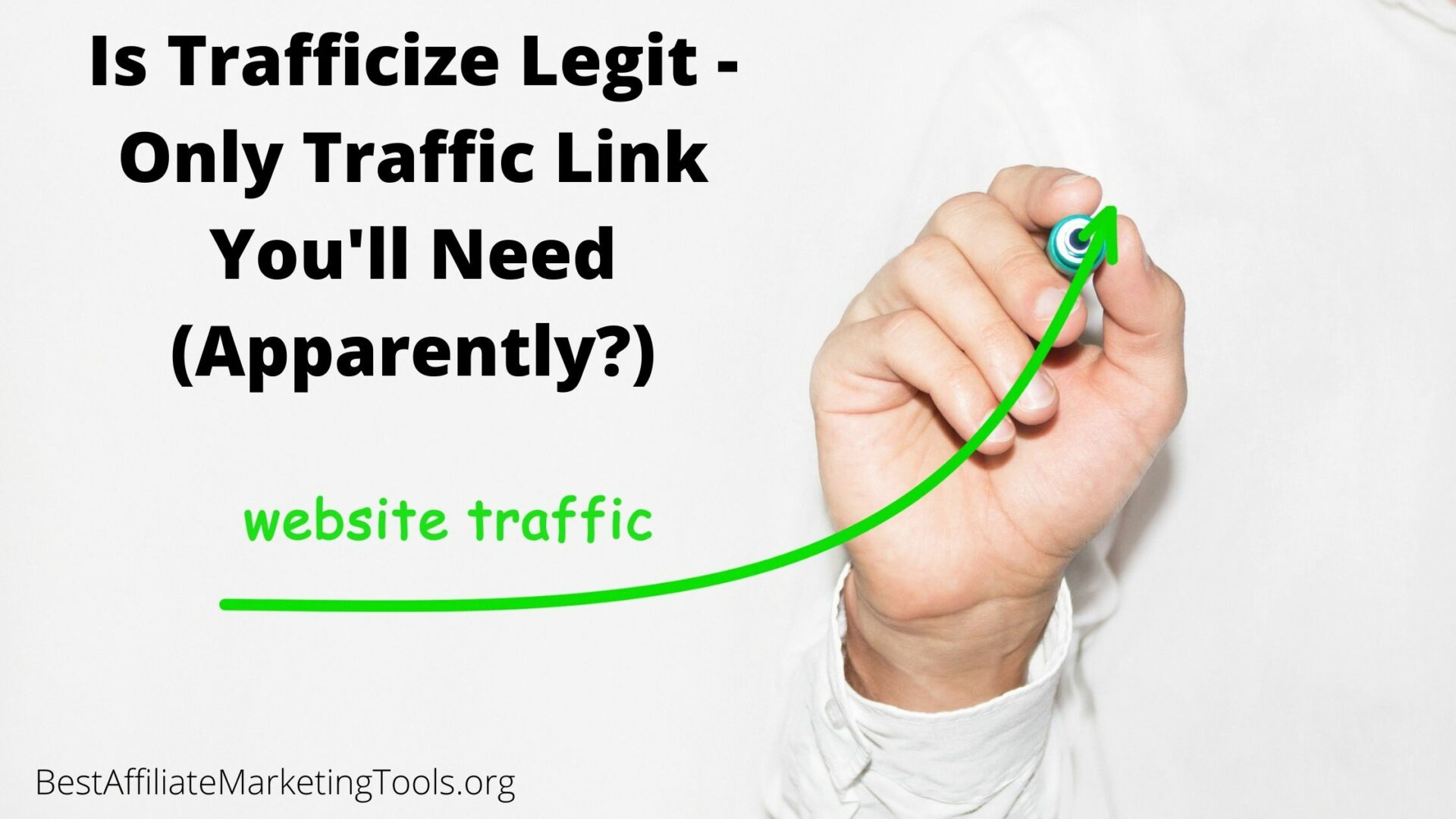 Is Trafficize Legit - Only Traffic Link You'll Need (Apparently_)