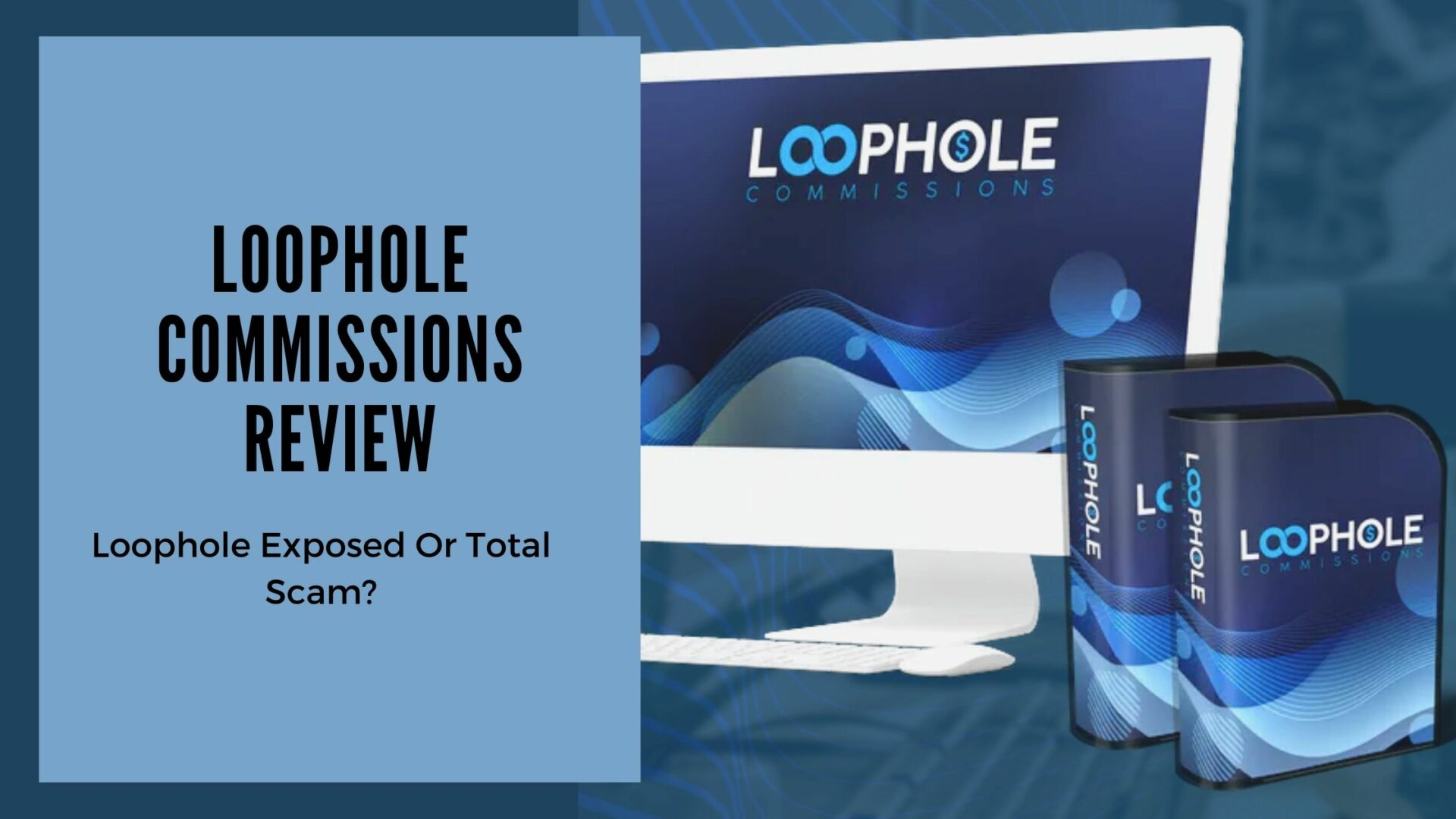Loophole Commissions Review