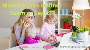 Mommy Jobs Online Scam or Legit