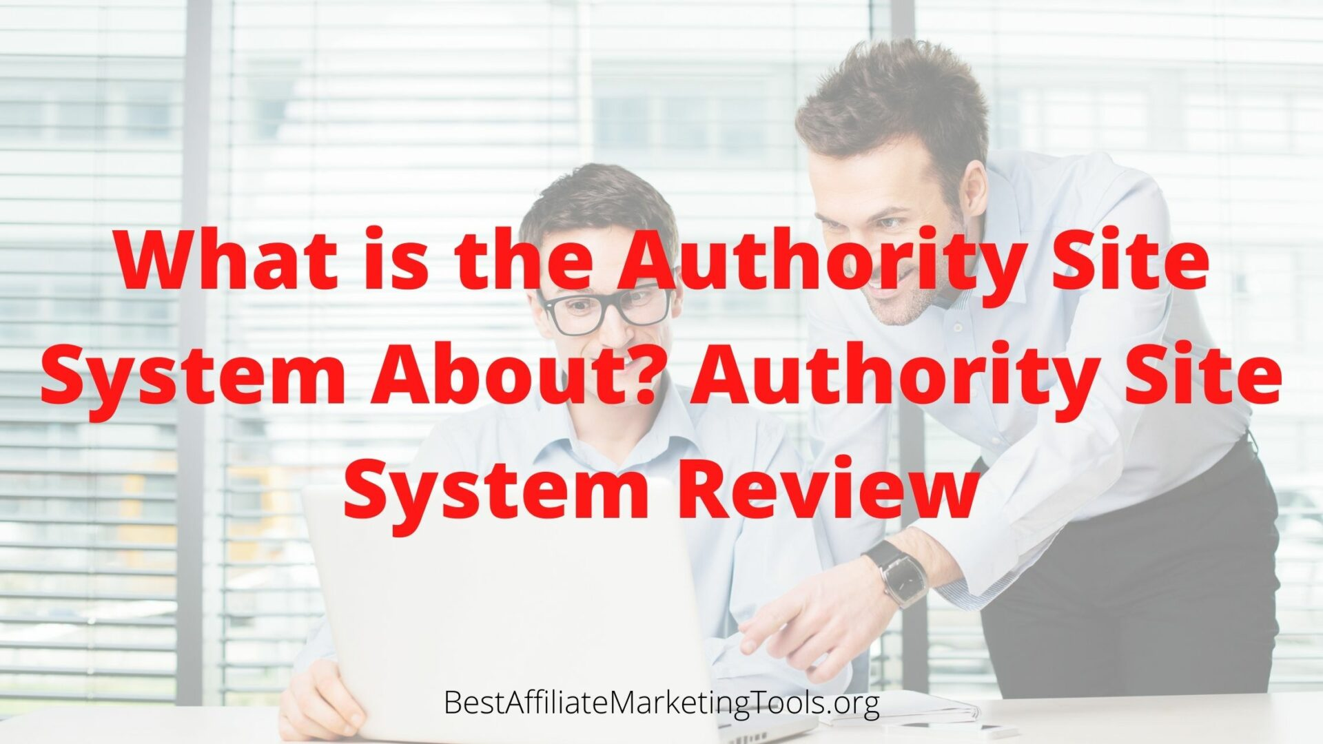 What is the Authority Site System About_ Authority Site System Review