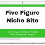 Five Figure Niche Site Review
