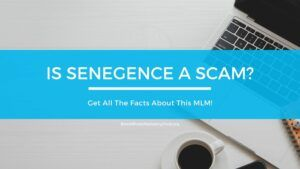 Is SeneGence A Scam