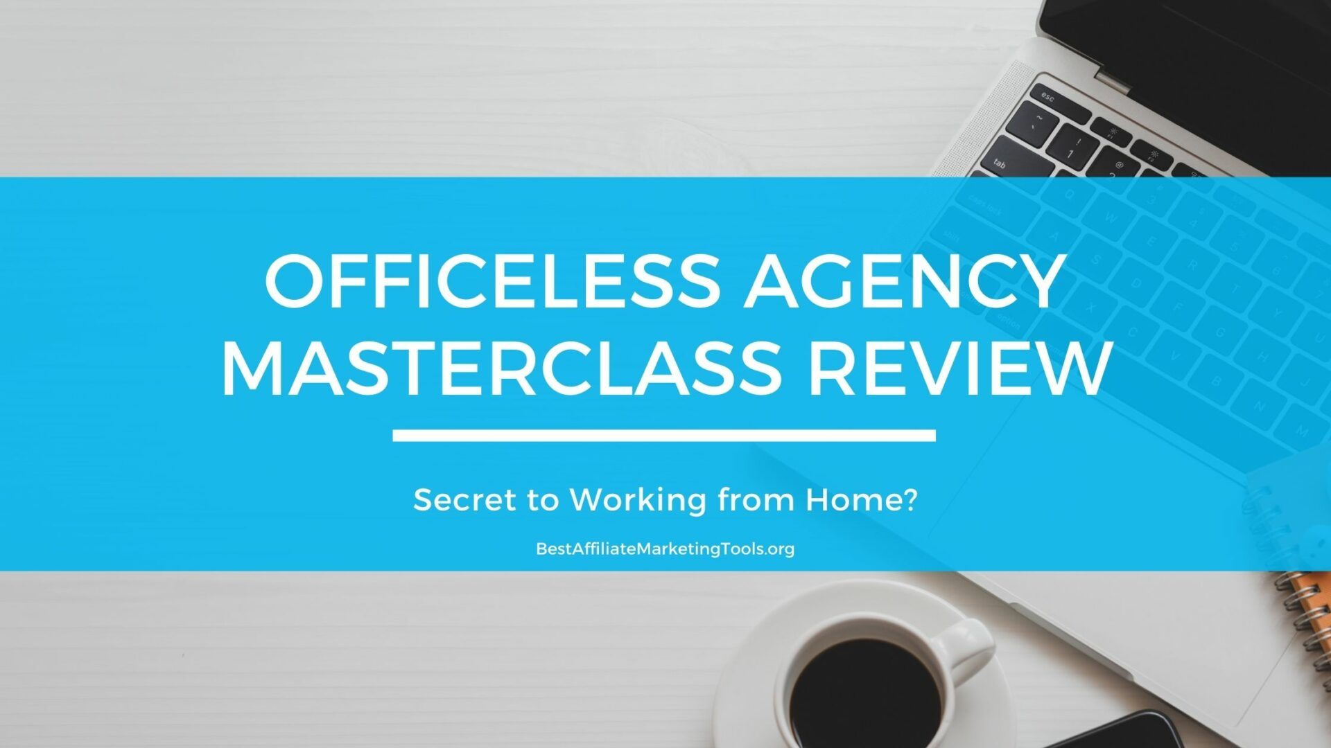 Officeless Agency Masterclass Review