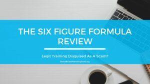 The Six Figure Formula Review