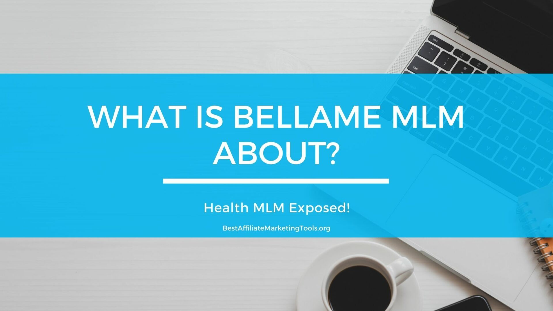 What Is Bellame MLM About