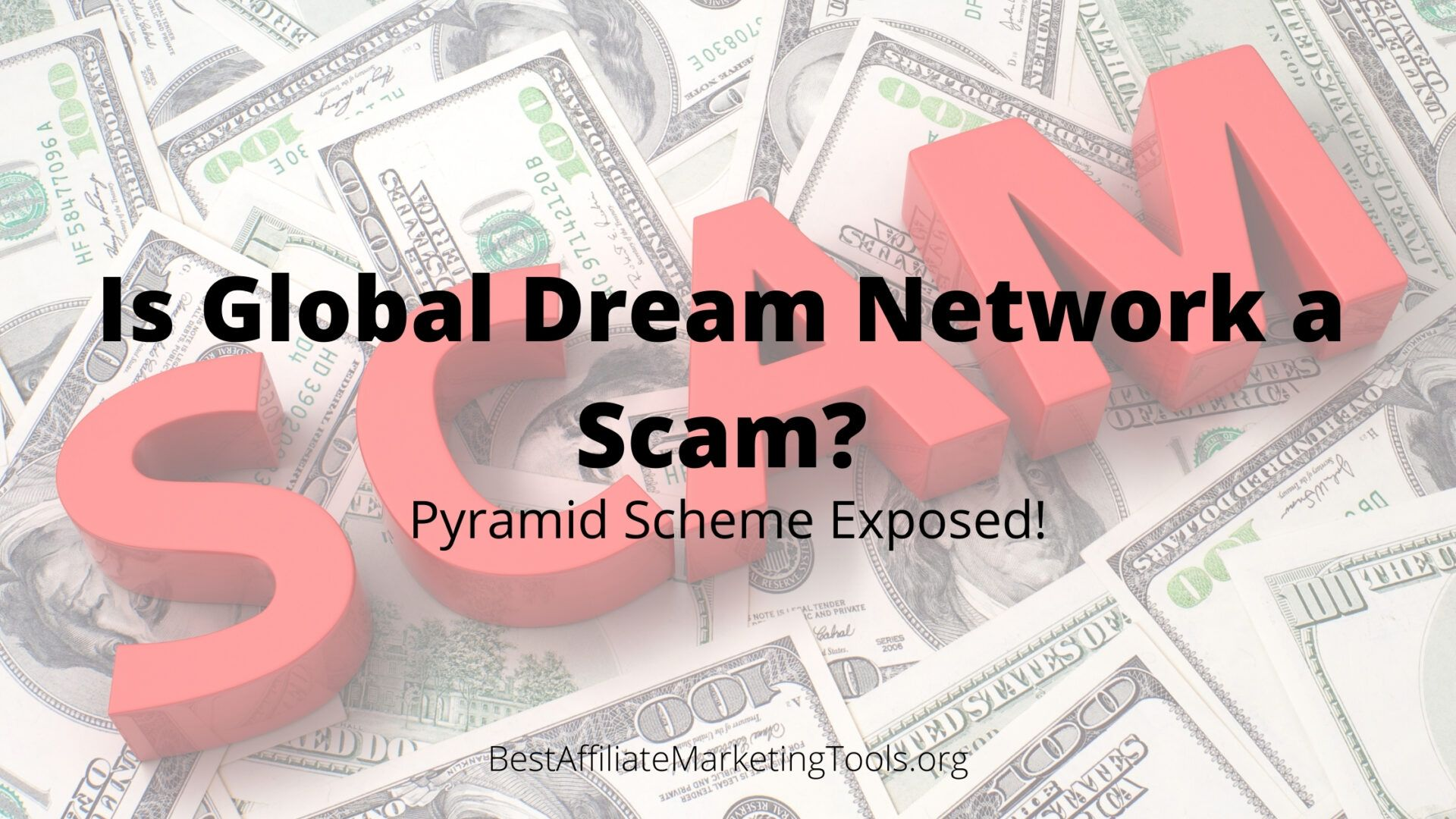 Is Global Dream Network a Scam