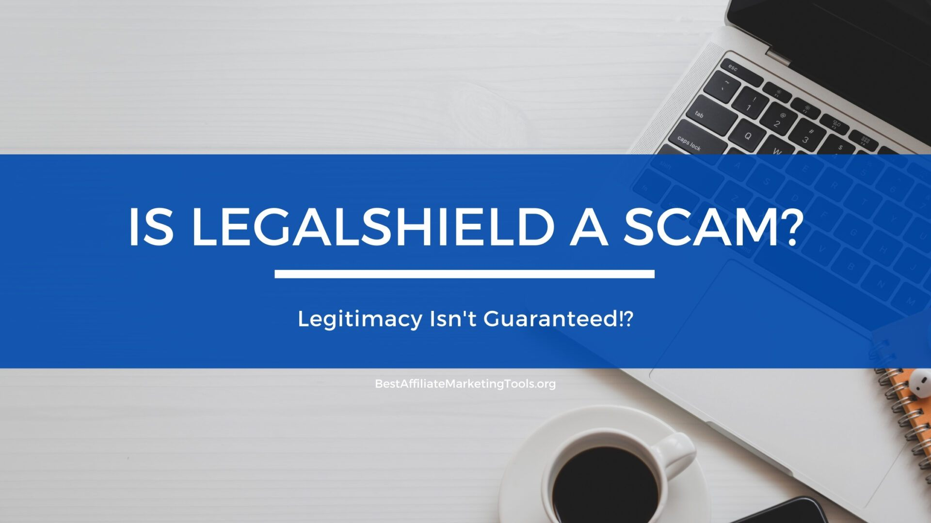 Is LegalShield a Scam