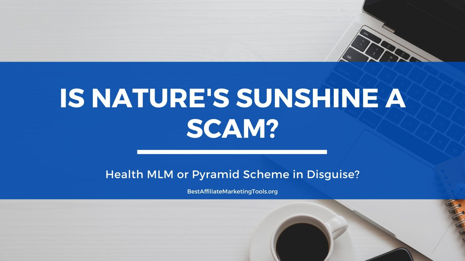 Is Nature's Sunshine A Scam