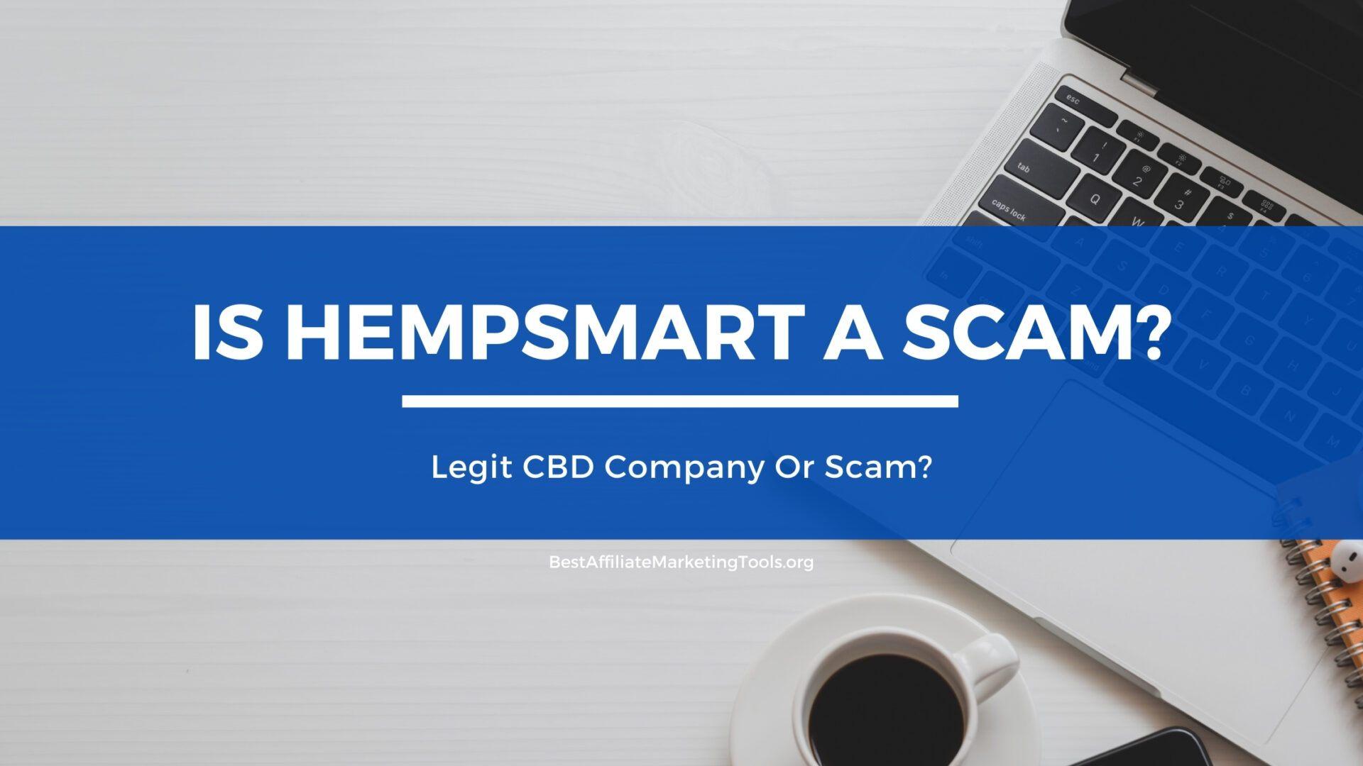 Is hempSMART a Scam