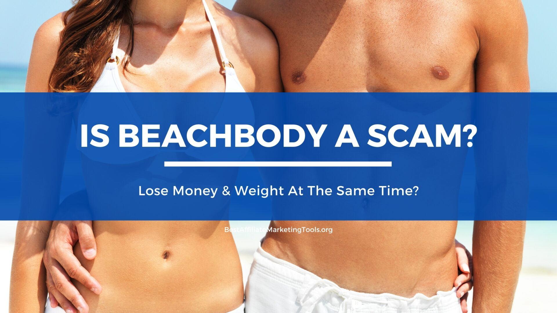 is beachbody a scam