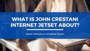 What is John Crestani Internet Jetset About