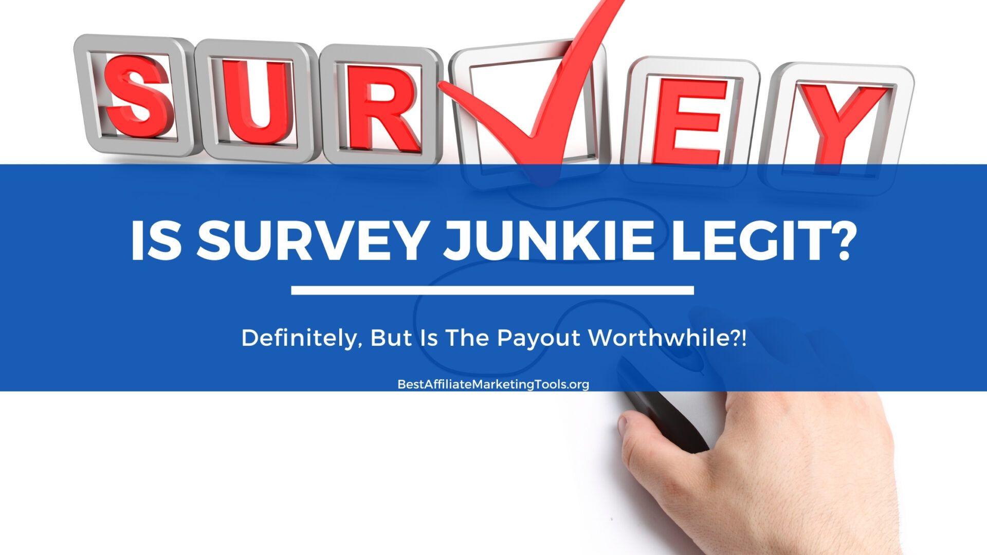 Is Survey Junkie Legit
